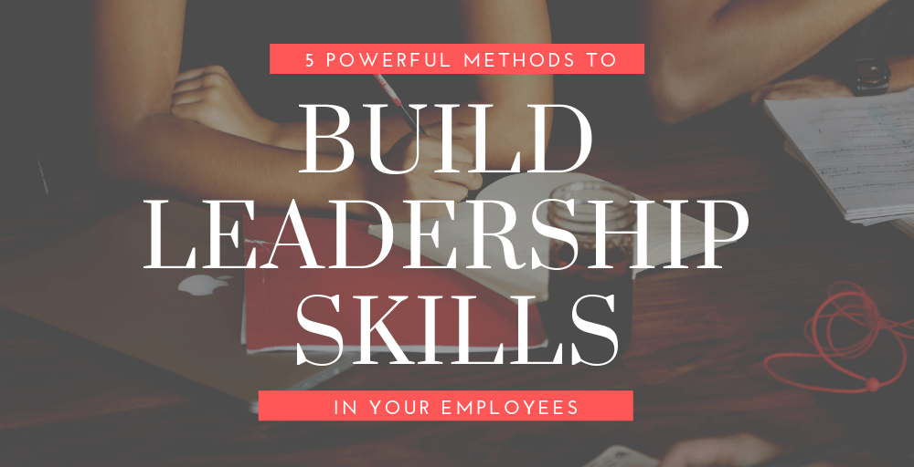 Build Leadership Skills